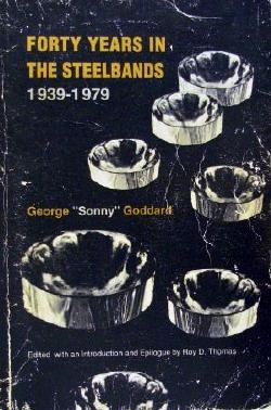 Forty Years In The Steelbands 1939-1979