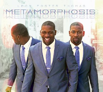 """CD Cover of Metamorphosis by Leon """"Foster"""" Thomas"""