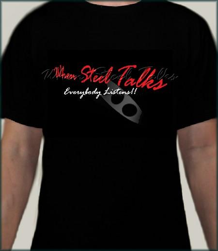 Red & White When Steel Talks T- Shirts